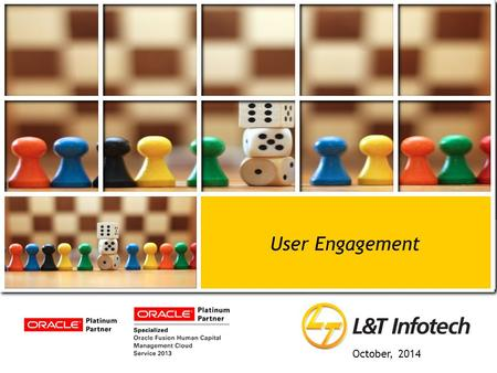 October, 2014. Confidential | Copyright © Larsen & Toubro Infotech Ltd. User Engagement – Technical Solution (PoC)