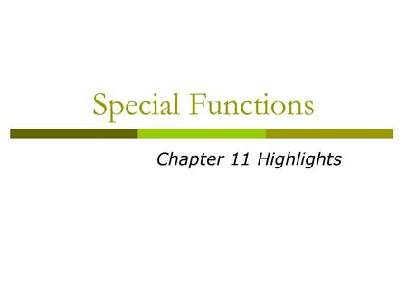 Special Functions Chapter 11 Highlights. Special Functions  Banquets are ceremonial, or in honor of someone or some occasion  Proper planning is critical.