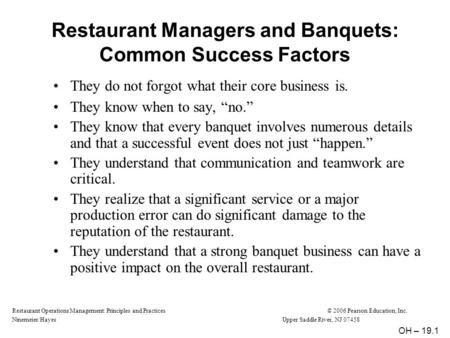 Restaurant Operations Management: Principles and Practices© 2006 Pearson Education, Inc. Ninemeier/HayesUpper Saddle River, NJ 07458 Restaurant Managers.