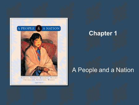Chapter 1 A People and a Nation.