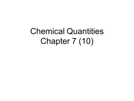 Chemical Quantities Chapter 7 (10)