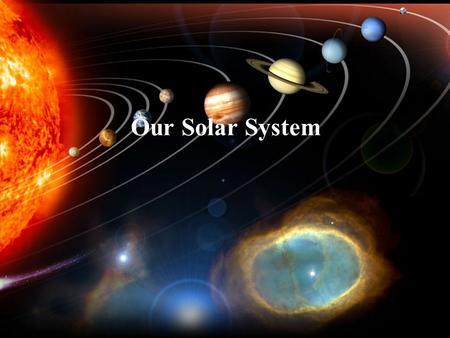 "Our Solar System. The Sun – our very own star The Sun is the center of our solar system The word ""solar"" means ""of the sun"" Our sun is a medium-sized."