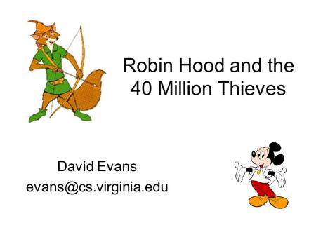 Robin Hood and the 40 Million Thieves David Evans