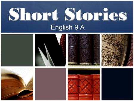 Short Stories English 9 A.