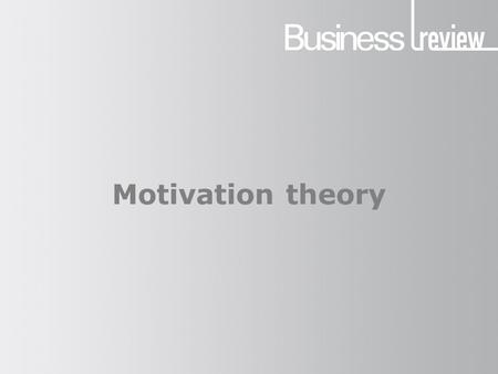 Motivation theory. What is motivation? The process of stimulating workers to the act of work. or Motivation is defined as the process that initiates,