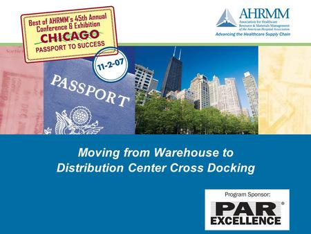 Moving from Warehouse to Distribution Center Cross Docking.