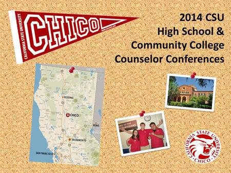 2014 CSU High School & Community College Counselor Conferences.