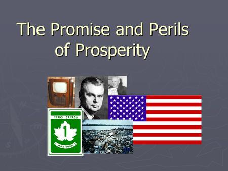 The Promise and Perils of Prosperity. Key Terms ► Social Support ► Natural Resources ► Boom Towns ► Megaprojects ► Pollution ▸ Branch Plants ▸ Economic.