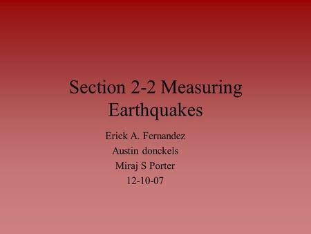 Section 2-2 Measuring Earthquakes