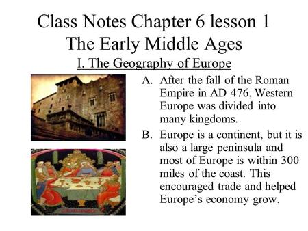 Class Notes Chapter 6 lesson 1 The Early Middle Ages I