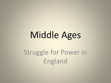 Struggle for Power in England