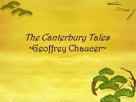 The Canterbury Tales ~Geoffrey Chaucer~. St. Thomas a' Becket  Born – 1118 (date unknown)  Died - Dec. 29th 1170 The Archbishop of Canterbury (England)