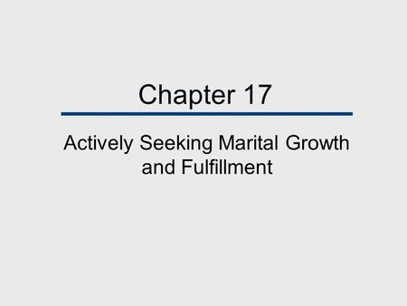Chapter 17 Actively Seeking Marital Growth and Fulfillment.