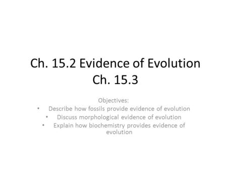 Ch Evidence of Evolution Ch. 15.3