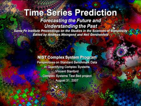 Time Series Prediction Forecasting the Future and Understanding the Past Santa Fe Institute Proceedings on the Studies in the Sciences of Complexity Edited.