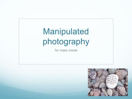 Manipulated photography for mass media. Ethical beginnings Photojournalism is defined as non-fiction photography: people doing thing in a natural setting.
