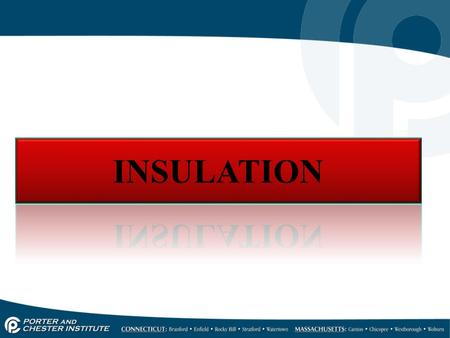 INSULATION 3 Basic Types of Insulation  Fiber  Foam  Reflective.