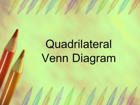 Quadrilateral Venn Diagram