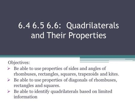 : Quadrilaterals and Their Properties