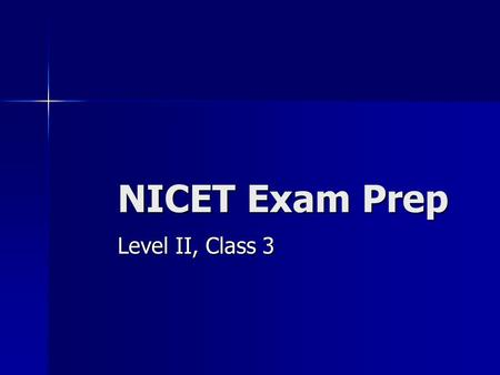 NICET Exam Prep Level II, Class 3.