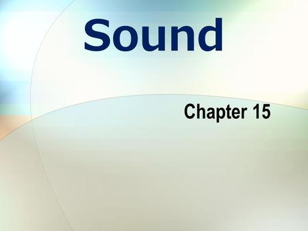 Sound Chapter 15.