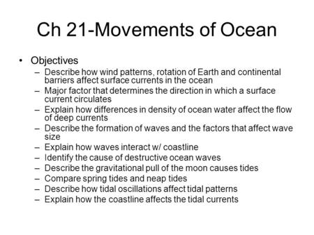 Ch 21-Movements of <strong>Ocean</strong> Objectives