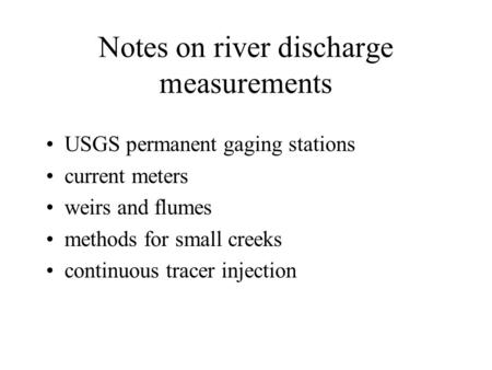 Notes on river discharge measurements