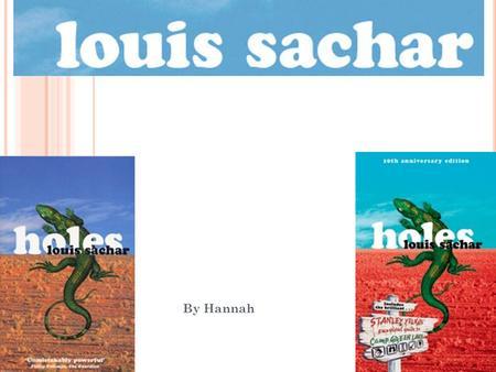 Author Study By A Leyna Louis Sachar Info Awards For Book Holes