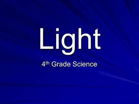Light 4th Grade Science.