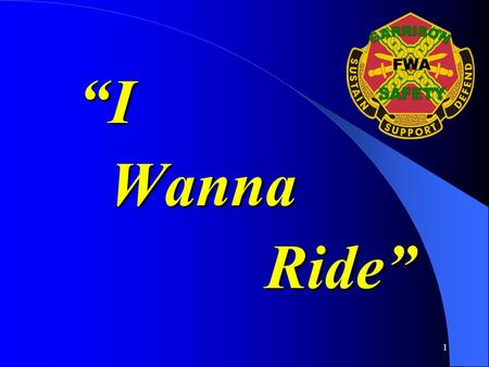 "1 ""I ""I Wanna Wanna Ride"" Ride"". 2 Why do YOU wanna ride? ~Economical Commuting ~Sport/Recreation ~Social opportunities ~Someone else wants me to."