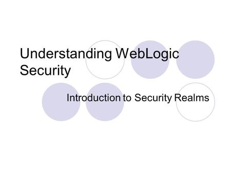 Understanding WebLogic Security
