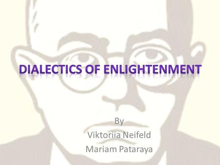Dialectics of Enlightenment