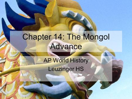Chapter 14: The Mongol Advance