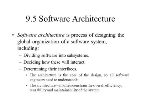 9.5 Software Architecture