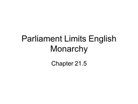 democratic developments in england ppt video online download rh slideplayer com Architecture Parliament British Parliament 1600