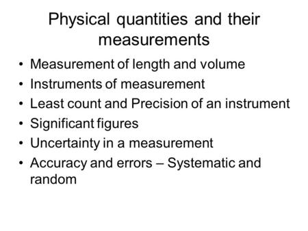 Physical quantities and their measurements