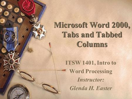 Microsoft Word 2000, Tabs and Tabbed Columns