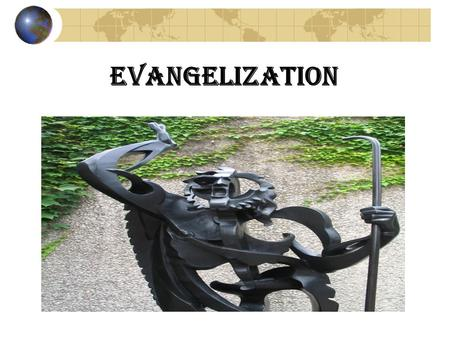 "EVANGELIZATION Evangelization "" Mission """" Evangelism "" / "" Evangelization "" Roman Catholics (RC) To people who have never been Christian To lapsed """