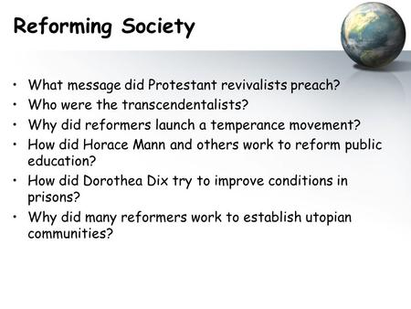 Reforming Society What message did Protestant revivalists preach?