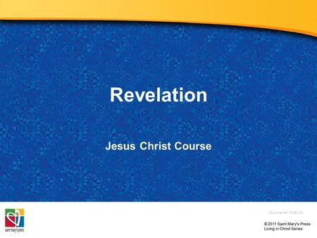 Revelation Jesus Christ Course Document #: TX001170.