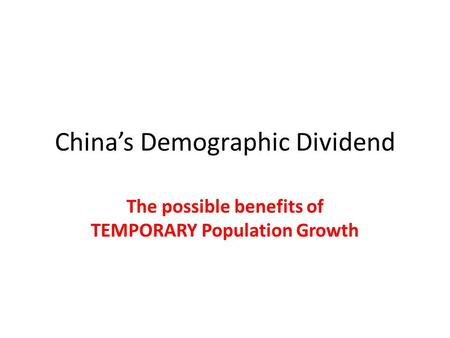 China's Demographic Dividend