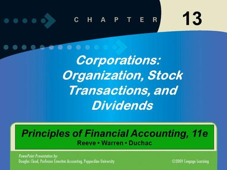 13 Corporations: Organization, Stock Transactions, and Dividends