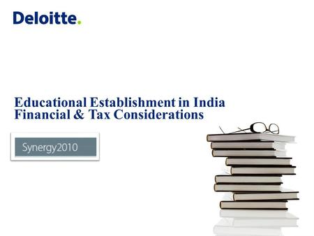 Contents Education Sector in India – overview of regulatory framework