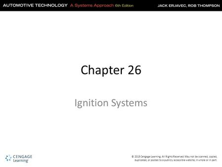 Chapter 26 Ignition Systems.