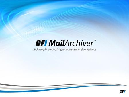 1. 2 Presentation outline » Importance of email » Using GFI MailArchiver ® to save the day » Testimonials » Reference information.