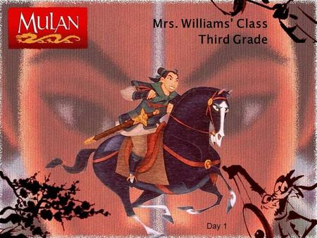 Mrs. Williams' Class Third Grade Day 1.  I am going to read aloud a story about a young woman who dressed as a man to fight in the American Revolution.