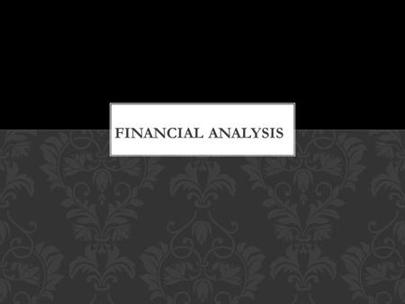 It is a systematic process of the critical examination of the financial information contained in the financial statements in order to understand and make.
