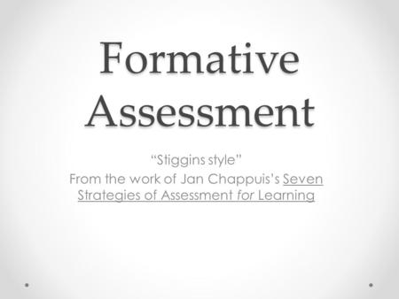 "Formative Assessment ""Stiggins style"""