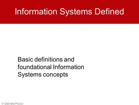 Information Systems Defined