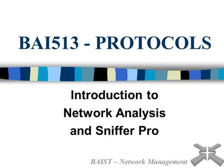 Introduction to Network Analysis and Sniffer Pro